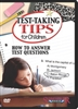 Test-Taking Tips For Children: How To Answer Test Questions