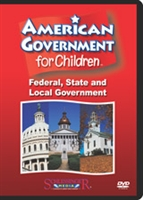 American Government For Children Federal, State & Local Government