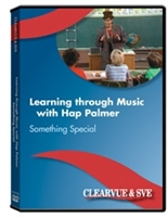Learning Through Music With Hap Palmer: Something Special