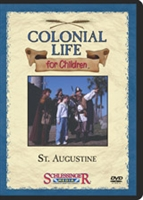 Colonial Life For Children: St. Augustine