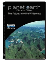 Planet Earth: The Future: Into The Wilderness