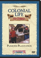 Colonial Life For Children: Plimoth Plantation