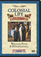 Colonial Life For Children: William Penn & Pennsylvania