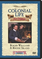 Colonial Life For Children: Roger Williams & Rhode Island
