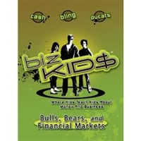 Biz Kids Bulls, Bears, And Financial Markets
