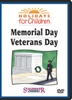 Holidays For Children: Memorial Day/Veterans Day