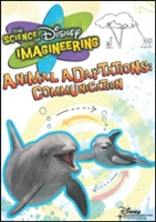 The Science Of Disney Imagineering: Animal Adaptations: Communications