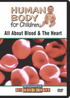 Human Body For Children: All About Blood & The Heart
