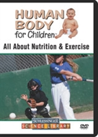 Human Body For Children: All About Nutrition & Exercise