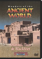 Wonders Of The Ancient World: Anasazi, Taos & Blackfeet