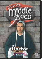 Life in the Middle Ages: Doctor