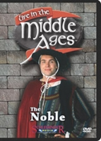 Life in the Middle Ages: Noble