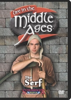 Life in the Middle Ages: Serf