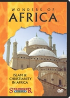Wonders of Africa: Islam & Christianity in Africa