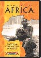 Wonders of Africa: Slavery & Colonialism in Africa