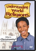 Understanding World Religions: What Is Christianity?