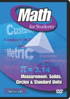 Math for Students: Measurement: Solids, Circles & Standard Units