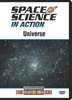 Space Science in Action: Universe