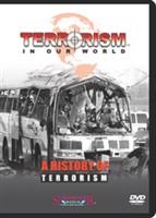 Terrorism in Our World: A History of Terrorism