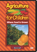 Agriculture for Children: Where Food Is Grown