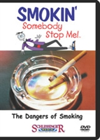 Smokin': Somebody Stop Me!: The Dangers of Smoking