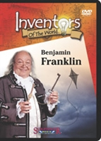 Inventors of the World: Benjamin Franklin