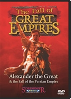 Fall of the Great Empires: Alexander the Great & the Fall of the Persian Empire