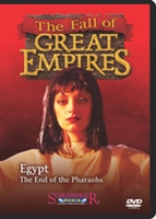 Fall of the Great Empires: Egypt: The End of the Pharaohs