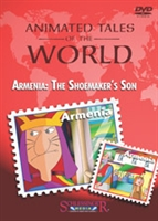 Animated Tales of the World: Armenia: The Shoemaker's Son