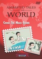 Animated Tales of the World: China: The Magic Gourd