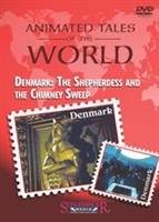 Animated Tales of the World: Denmark: The Shepherdess and the Chimney Sweep