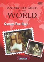 Animated Tales of the World: Germany: Frau Holle
