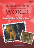 Animated Tales of the World: Germany: The Enchanted Lion
