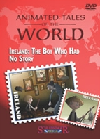 Animated Tales of the World: Ireland: The Boy Who Had No Story