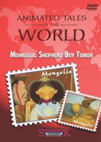 Animated Tales of the World: Mongolia: Shepherd Boy Tumur