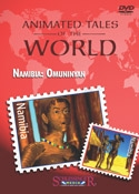 Animated Tales of the World: Namibia: Omuninyan