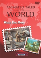 Animated Tales of the World: Wales: King March