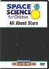 Space Science for Children: All About Stars