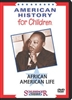 American History for Children: African American Life