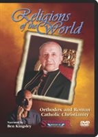 Religions of the World: Orthodox and Roman Catholic Christianity