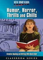 Humor, Horror, Thrills & Chills