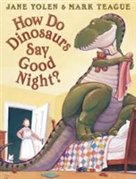 How Do Dinosaurs Say Goodnight? and More Dinosaur Tales