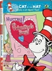 The Cat in the Hat Hurray! It's Valentine's Day!