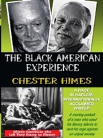 Chester Himes: A Rage In Harlem, Internationally Acclaimed Writer DVD