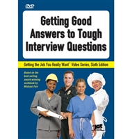 Getting Good Answers to Tough Interview Questions DVD
