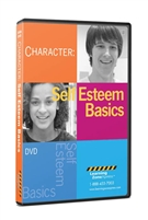 Character: Self-Esteem Basics DVD