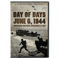 Day of Days: June 6, 1944: American Soldiers Remember D-Day DVD