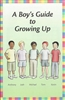 A Boy's Guide to Growing Up DVD