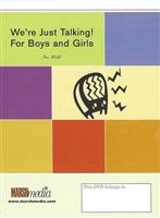 We're Just Talking - For Boys and Girls DVD