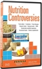 Nutrition Controversies DVD